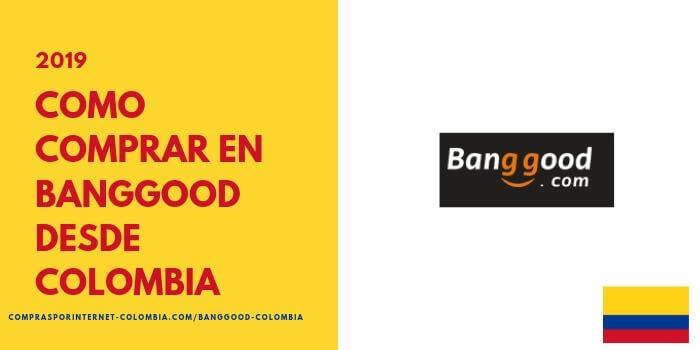 banggood colombia como comprar