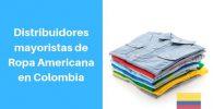 ropa americana por mayor colombia