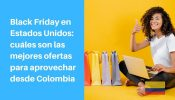 black friday USA desde colombia